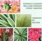 Gerald Cleaver, William Parker y Craig Taborn: Farmers By Nature