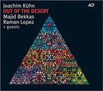 Joachim Kühn – Majid Bekkas – Ramón López: Out Of The Desert