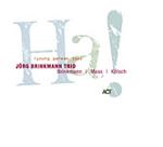 Jörg Brinkmann Trio: Ha! (de músicos jóvenes)