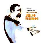 Júlio Resende: Assim Falava Jazzatrustra