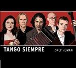 Portishead, Bach y Astor Piazzolla con Tango Siempre