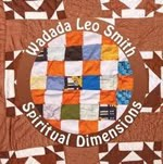 Wadada Leo Smith: Spiritual Dimension