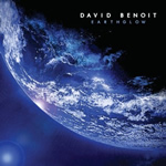 David Benoit: Earthglow (Heads Up, 2011)
