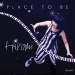 Hiromi: Place to Be (Telarc, 2011)