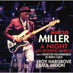 Marcus Miller: A Night In Monte-Carlo (Dreyfus Jazz, 2011)