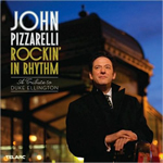 John Pizzarelli – Rockin' In Rhythm. A Tribute To Duke Ellington  (NOLA Recording. Publicado en 2010)