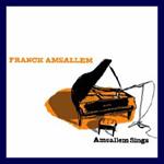 Franck Amsallem – Amsallem Sings
