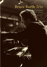 Bruce Barth Trio: Live at Café del Teatre. Lleida Jazz Festival (Quadrant Records)