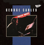 George Cables – Why Not