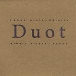 Duot – Duot  (Manresa 2007)