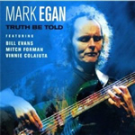 Mark Egan – Truth Be Told