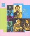 FREE JAZZ. Une étude critique et stylistique du jazz des années 1960. Ekkehard Jost. Editions Outre Mesure (París, 2002).