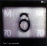 The Frame Quartet – 35mm (2009)