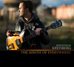 Jonathan Kreisberg – The South Of Everywhere (Mel Bay, 2009)