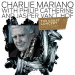 Charlie Mariano con Philip Catherine and Jasper van't Hof – The Great Concert  (Stuttgart, 2008)