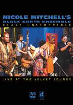 Nicole Mitchell Black Earth Ensemble – Black Unstoppable