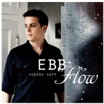 The Andrew Neff Group – Ebb and Flow  (Fresh Sound New Talent, 2010)