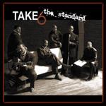 Take 6 – The Standard (