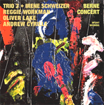 Trio 3 + Irene Schweizer – Berne Concert / Trio 3 + Geri Allen – At This Time
