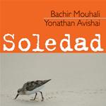 Yonathan Avishai & Bachir Mouhali – Soledad (Fresh Sound World Jazz 043- 2006)