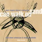 Omri Ziegele Where's Africa Trio – Can Walk On Sand (Schweizer Radio DRS, 2009)