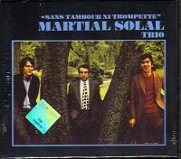Martial Solal Trio_Sans Tambour Ni Trompette