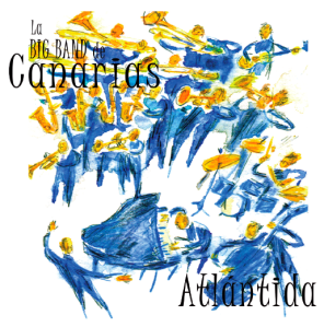 Big Band de Canarias – Atlántida (2012)