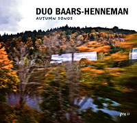 Duo Baars-Henneman: Autumn Songs (Stichting Wig, 2013)