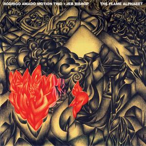 rodrigo amado motion trio plus jeb bishop_the flame alphabet_nottwo 2012