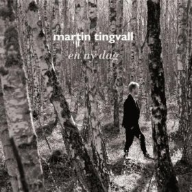Martin Tingvall: Ein ny dag (Skip, 2012)