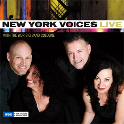 New York Voices: Live with the WDR Big Band Cologne (Palmetto, 2013)
