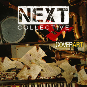 Next Collective: Cover Art (Concord, 2013)