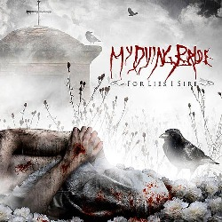 Who The Fuck?: For Lies I Sire (My Dying Bride) [Especial agosto 2013]