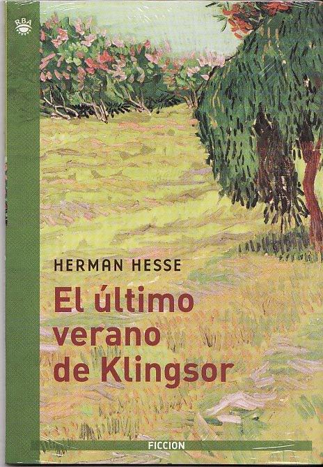 Who The Fuck?: El Último Verano de Klingsor (Herman Hesse) [Especial agosto 2013]