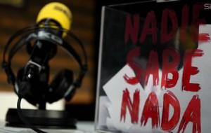 Nadie Sabe Nada © Cadena Ser 2013