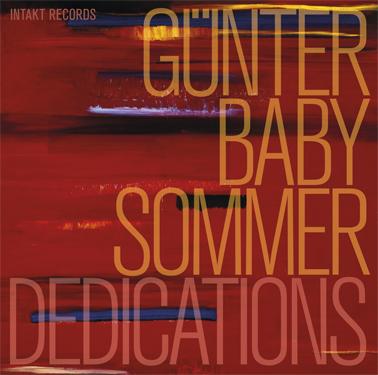 Gunter Baby Sommer - Dedications