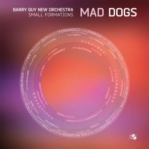 barry guy new orchestra mad dogs