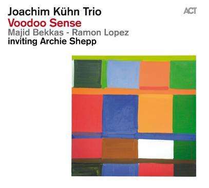 Joachim Kuhn Trio voodoo sense