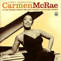 Carmen McRae_First Sessions