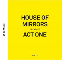 House_Of_Mirrors_cover_Act_One-e1385715405553