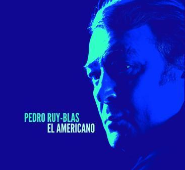 Pedro Ruy Blas El Americano
