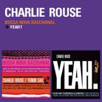 Charlie Rouse - Bossa Nova Bacchanal - Yeah