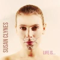 Susan_Clynes_Life_Is
