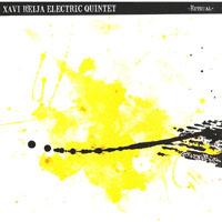 Xavi Reija Electric Quintet Rithual L'Indi Records, 2008