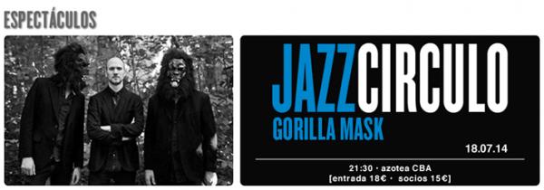 Gorilla Mask Jazz Circulo 2014-07-18