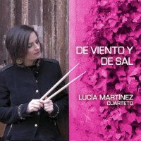 Lucía Martínez Cuarteto De viento y de sal