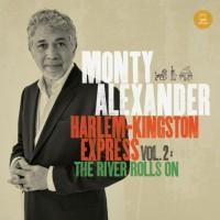monty-alexander-harlem-kingston-express-vol-2-the-river-rolls-on