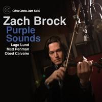 Zach Brock_Purple Souns_Criss Cross Jazz_2014