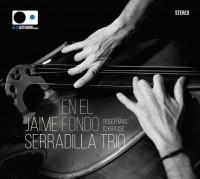 Jaime Serradilla Trio En El Fondo