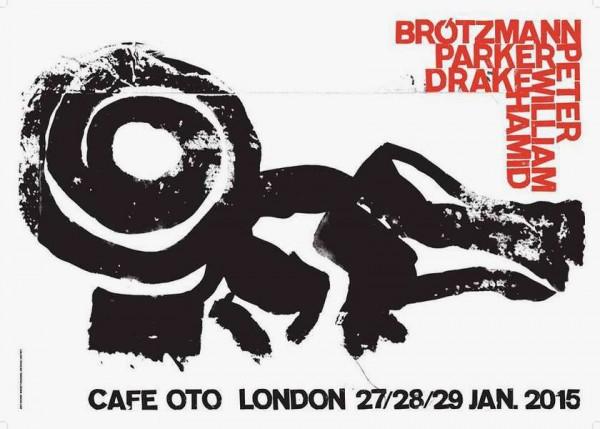Brotzmann - Drake - Parker Trio Cafe Oto Residency
